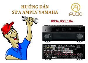 Hướng dẫn sửa Amply Yamaha tại nhà trong 2 bước
